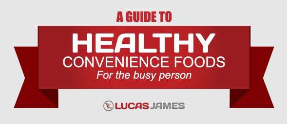 A Guide to Healthy Convenience Foods