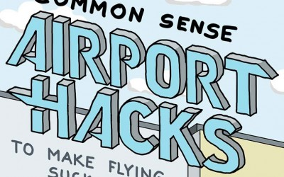 Awesome Airport Hacks to Make Flying Suck Less