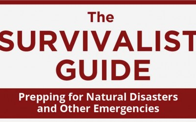 The Survivalist Guide: Prepping for Natural Disasters & Other Emergencies
