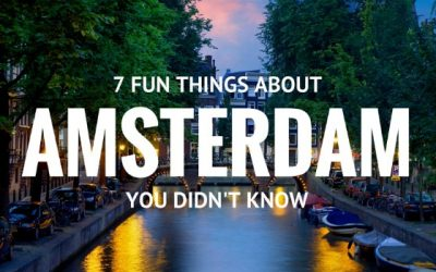 7 Fun Facts About Amsterdam You Didn't Know