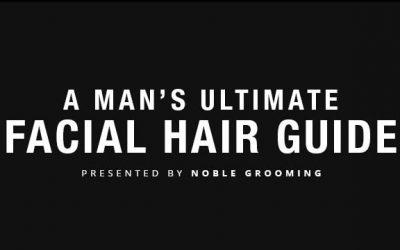 Man's Ultimate Facial Hair Guide