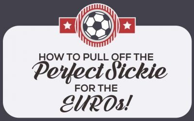 How To Pull Off The Perfect Sickie For The EUROs