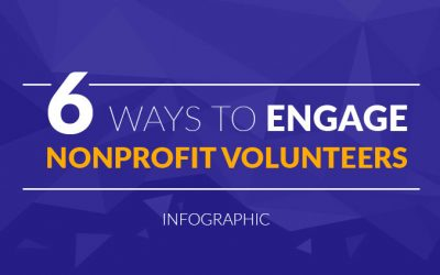 6 Ways to Engage Nonprofit Volunteers