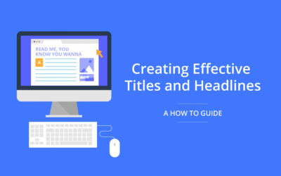 Creating Effective Titles and Headlines