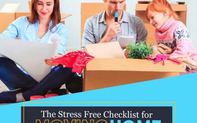 The Stress Free Checklist For Moving House