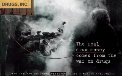 The Real Drug Money Comes From The War On Drugs