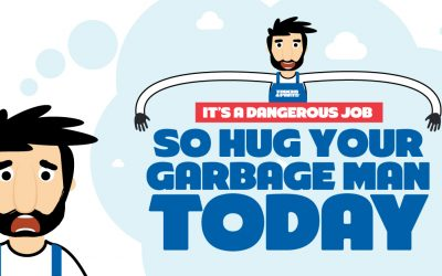 It's a Dangerous Job So Hug Your Garbage Man Today
