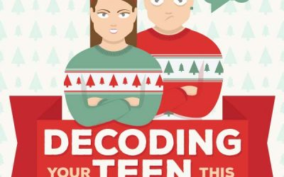 Decoding Your Teen This Holiday Season