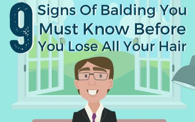 9 Signs Of Balding You Need To Know Before It's Too Late