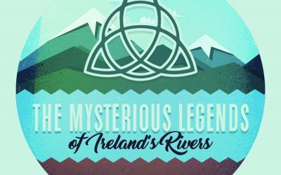 The Mysterious Legends of Ireland's Rivers