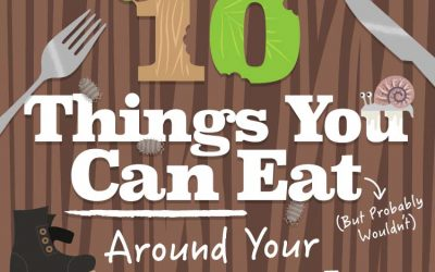 The Craziest Things You Can Eat Around the Home
