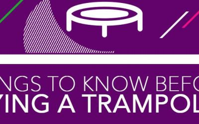 Things To Know Before Buying a Trampoline
