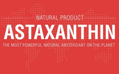 Astaxanthin – Nature's Most Powerful Antioxidant