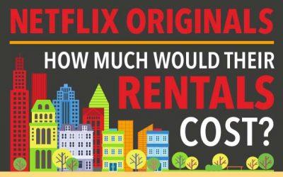 Netflix Originals: How Much Would Their Rentals Cost?