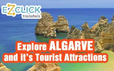 Explore Algarve And It's Tourist Attractions
