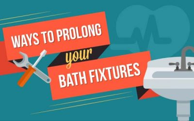 Ways to Prolong Your Bath Fixtures