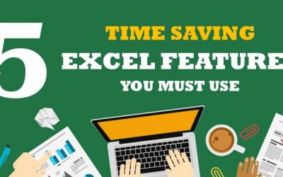 5 Time Saving Excel Features You Must Use