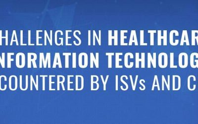 IT Challenges Encountered by Healthcare ISVs and CIOs