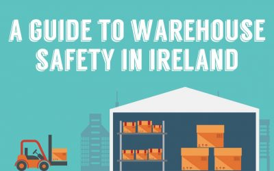 A Guide to Warehouse Safety in Ireland