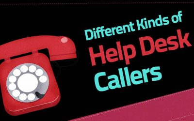 The Different Kinds of Help Desk Callers