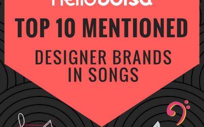 Top 10 Memorable Designer Brands in Songs