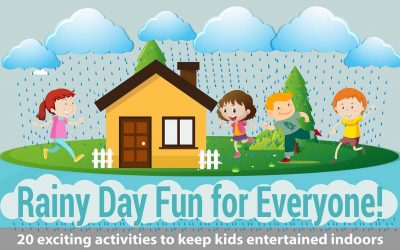 Rainy Day Fun – 20 Exciting Activities For Your Kids