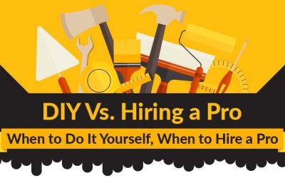 DIY vs. Hiring A Pro