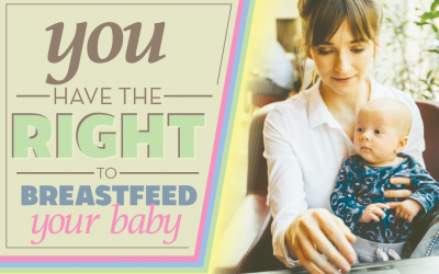 You Have The Right To Breastfeed Your Baby