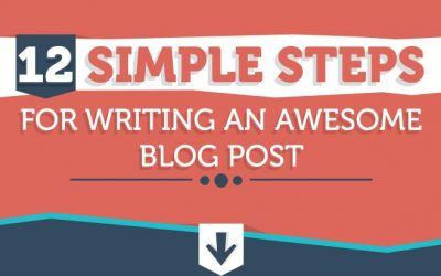 12 Simple Steps for Writing an Awesome Blog Post