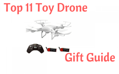 Top 11 Toy Drone Gift Guide