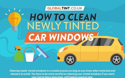 How to Clean Newly Tinted Car Windows