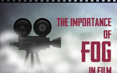 The Importance of Fog in Film
