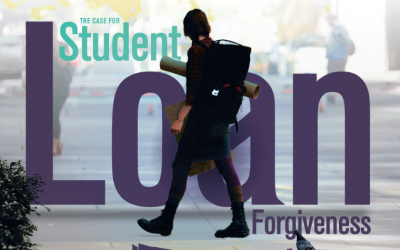 The Case For Student Loan Forgiveness