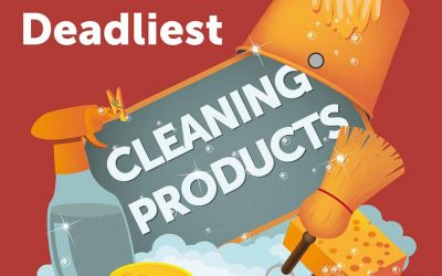 The Worlds Deadliest Cleaning Products