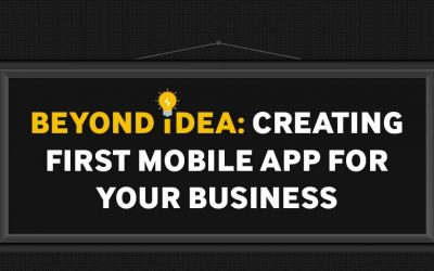 Creating the First Mobile App For Your Business