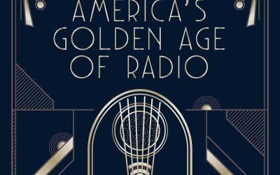 America's Golden Age of Radio