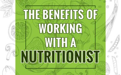 The Benefits of Working With a Nutritionist