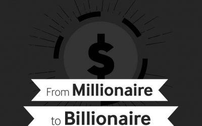 From Millionaire to Billionaire