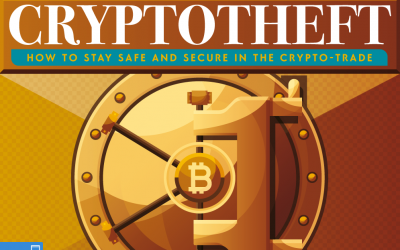 Cryptotheft: How To Stay Safe And Secure In The Crypto Trade