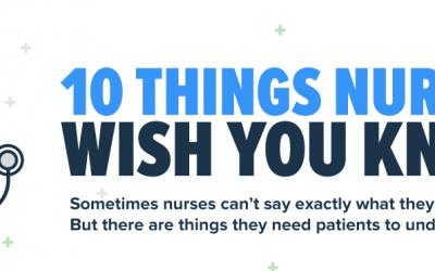 10 Things Nurses Wish You Knew