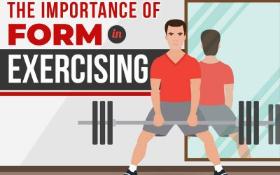 The  Importance of Form In Exercising
