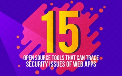 15 Open Source Security Testing Tools For Web Applications