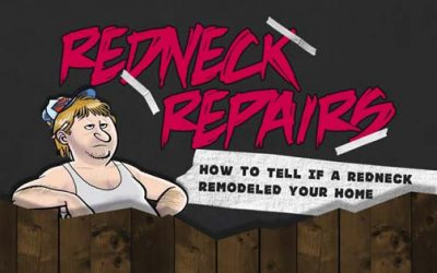 How To Tell If A Redneck Remodeled Your Home
