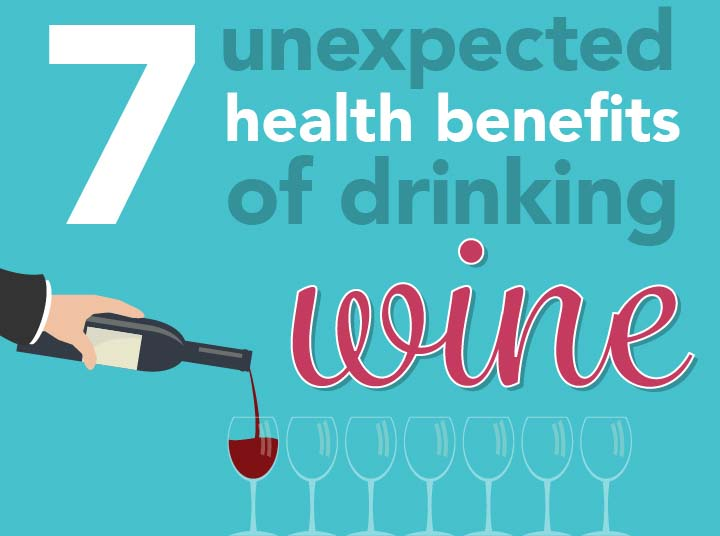 7 Unexpected Health Benefits of Drinking Wine
