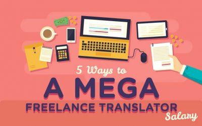 How To Turbocharge Your Freelance Translator Salary