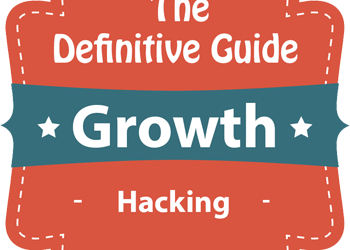The Advanced Guide for Growth Hacking