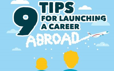 9 Tips For Launching A Career Abroad