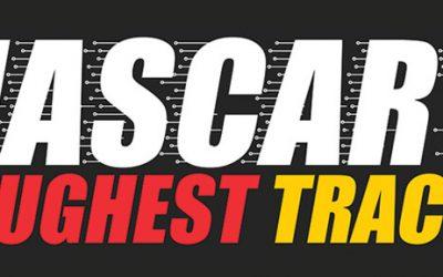 NASCAR's Toughest Tracks