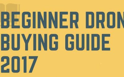 Beginner Drone Buying Guide 2017