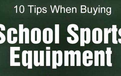 10 Tips When Buying School Sports Equipment